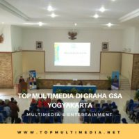 TOP MULTIMEDIA DI GRHA GSA YOGYAKARTA
